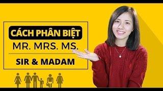Download Sự khác biệt của Mr - Mrs - Miss - Sir - Madam ! [Ngữ pháp tiếng Anh cơ bản - Các loại từ #19] Video
