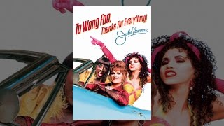 Download To Wong Foo, Thanks For Everything! Julie Newmar Video