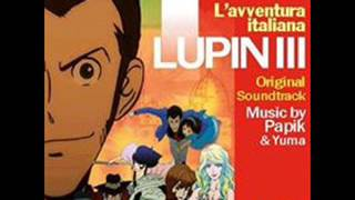 Download LUPIN III ″L'AVVENTURA ITALIANA″ PAPIK & YUMA SOUNDTRACK Video