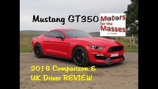 Download Mustang GT350 UK REVIEW & 2018 comparison Video