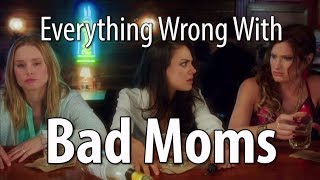 Download Everything Wrong With Bad Moms In 18 Minutes Or Less Video