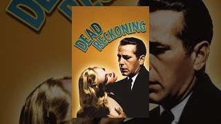 Download Dead Reckoning (1947) Video