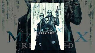Download Matrix Reloaded Video