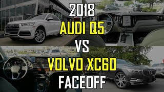 Download 2018 Audi Q5 Prestige vs. 2018 Volvo XC60 Inscription: Faceoff Comparison Video
