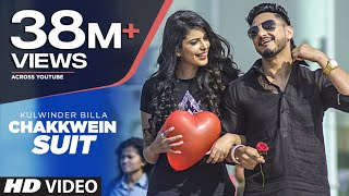 Download Chakkwein Suit (Full Video) Tigerstyle Feat. Kulwinder Billa | Preet Kanwal Video