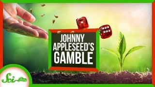 Download Was Johnny Appleseed Wasting His Time? Video