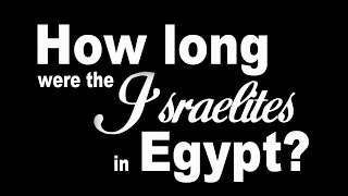 Download How Long Were The Israelites In Egypt? Video