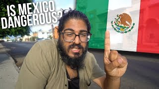 Download IS MEXICO SAFE?!? - Tijuana Mexico Video
