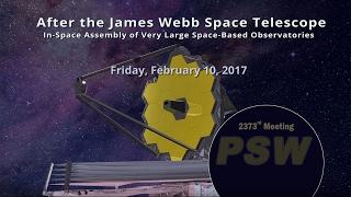 Download PSW 2373 After the James Webb Space Telescope | John Grunsfeld Video