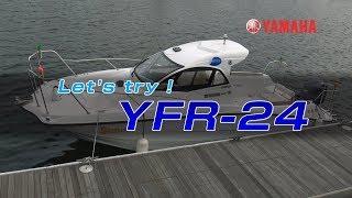 Download Sea-Style艇取り扱い説明 YFR-24 Video