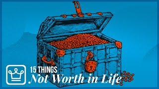 Download 15 Things That Are NOT WORTH IT in LIFE Video