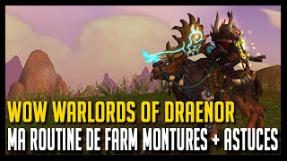 Download Wow Warlords of Draenor - Ma routine de farm montures + astuces - Hoos Gaming Video