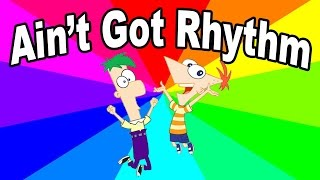 Download What is ain't got rhythm? This history and origin of the Phineas And Ferb memes Video