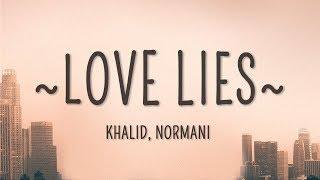 Download Khalid, Normani - Love Lies (Lyrics) Video