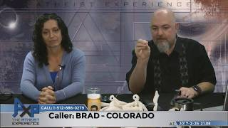 Download We All Have Faith in Something | ″Brad″/Andrew - Colorado | Atheist Experience 21.08 Video