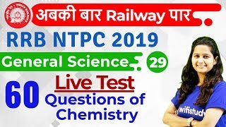 Download 12:00 PM - RRB NTPC 2019 | GS by Shipra Ma'am | 60 Questions of Chemistry Video