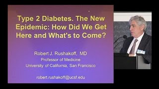 Download Type 2 Diabetes - The New Epidemic: How Did We Get Here and What's to Come? Video