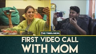 Download First Video Call With Mom | The Timeliners Video