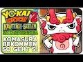 Download LEGENDÄRA YO-KAI KOMASURA bekommen | Yo-Kai Watch 2 Kräftige Seelen & Knochige Gespenster Video