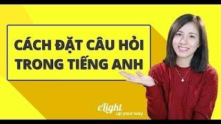 Download Cách đặt câu trong tiếng Anh đơn giản và dễ nhớ phần 2 [Ngữ pháp tiếng Anh cơ bản - Các loại câu #2] Video