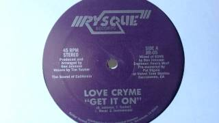 Download LOVE CRYME - GET IT ON Video