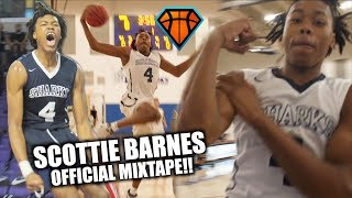 Download Scottie Barnes Went from MOST HATED to TOP RANKED PLAYER IN THE COUNTRY!! | Official Soph Mixtape Video
