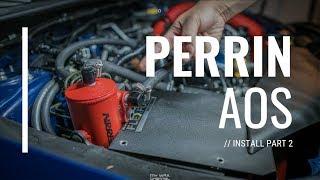 Download PERRIN AOS INSTALL PART 2 OF 2 | 2015-2019 SUBARU WRX | AIR OIL SEPARATOR Video
