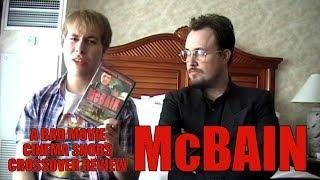Download Bad Movie Cinema Snobs: McBain (REVIEW) Video