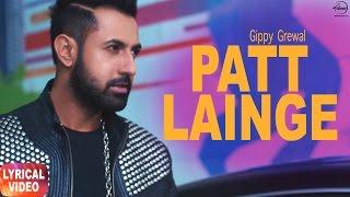 Download Patt Lainge (Lyrical Video) | Gippy Grewal feat.Neha Kakkar | Punjabi Lyrical Song | Speed Records Video