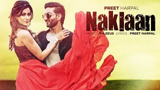 Download Preet Harpal: Naklaan (Video Song) | Dr Zeus | Case | Latest Punjabi Songs 2016 | T-Series Video