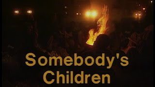 Download SOMEBODY'S CHILDREN - street-children of Johannesburg & Pretoria - 1995 Video