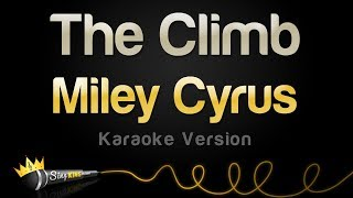 Download Miley Cyrus - The Climb (Karaoke Version) Video