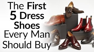 Download The First 5 Dress Shoes Every Man Should Buy & In What Order | Upgrading Your Shoe Collection Video