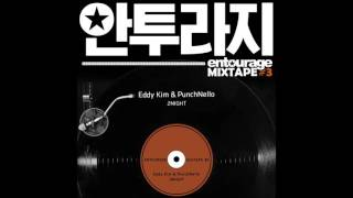 Download [안투라지 MIXTAPE #3] 에디킴, 펀치넬로 (Eddy Kim, PunchNello) - 2NIGHT Video