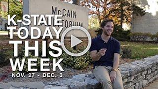 Download K-State Today | NOV. 28 - DEC. 2 Video