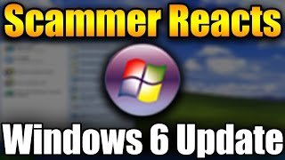Download Scammer Reacts To Windows 6 Update Prompt | Tech Support Scammer Trolling Video