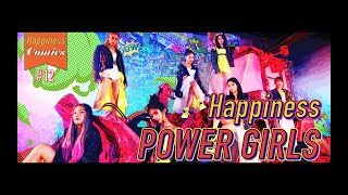 Download Happiness / POWER GIRLS Video