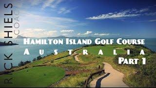 Download HAMILTON ISLAND GOLF COURSE, AUSTRALIA Video
