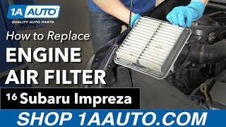 Download How to Replace Install Engine Filter 2016 Subaru Impreza Buy Quality Auto Parts at 1AAuto Video