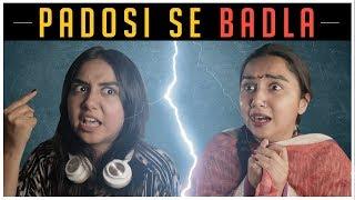 Download Padosi Se Badla | MostlySane Video