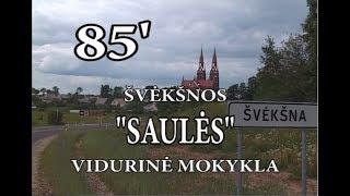 """Download Švėkšnos """"Saulės″ vidurinės mokyklos 85-metis Video"""