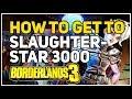 Download How to get to Slaughterstar 3000 Borderlands 3 Video