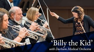 Download ″Billy the Kid″ performed by Durham Medical Orchestra Video