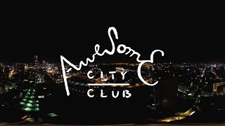 Download Awesome City Club – Lullaby for TOKYO CITY (Music Video) Video