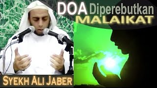 Download DOA yang diperebutkan MALAIKAT!! - Ceramah Singkat - Syekh Ali Jaber Video