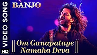 Download Om Ganapataye Namaha Deva (Official Video Song) | Banjo | Riteish Deshmukh | Vishal Shekhar Video