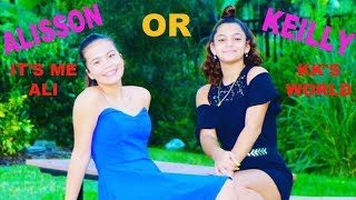 Download MOST LIKELY TO... KEILLY OR ALISSON ″KK'S WORLD VS IT'S ME ALI Video