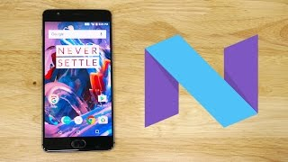 Download OnePlus 3 - Nougat based OxygenOS Open Beta - Quick Look Video
