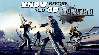 Download Know Before You Go... Final Fantasy XV Video