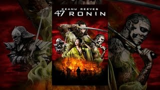 Download 47 Ronin Video